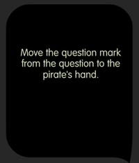 Tricky Test Don't you think that the pirate lost something